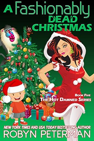 A Fashionably Dead Christmas (Hot Damned #5)