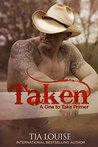 Taken (Dirty Cowboy): A One to Take Primer (One to Hold, #7.5)