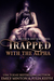 Trapped with the Alpha by Emily Minton