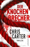 Der Knochenbrecher (Robert Hunter, #3)