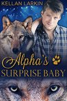 Alpha's Surprise Baby (Alphas' Fated Mates, #4)