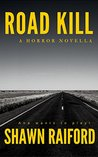 Road Kill: A Horror Novella