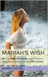 Mariah's Wish: Stolen Colon: Finding a Cure for Crohn's Disease
