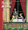 Book of Moms: Featuring Cartoons from The New Yorker