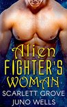 Alien Fighter's Woman