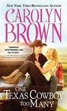 One Texas Cowboy Too Many (Burnt Boot, Texas, #3)