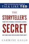 The Storytellers: How the World's Most Inspiring Leaders Turn Their Passion Into Performance