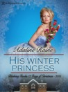 His Winter Princess: The Twelve Days of Christmas, Book 7