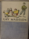 Gay Madelon