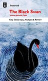 The Black Swan: The Impact of the Highly Improbable by Nassim Nicholas Taleb | Key Takeaways, Analysis & Review