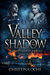 Valley of the Shadow (The Desolate Empire #2)
