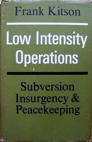 Low Intensity Operations by Frank Kitson
