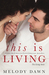 This is Living (The Living Series #1.5)