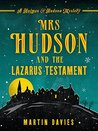 Mrs Hudson and the Lazarus Testament (A Sherlock Holmes & Mrs Hudson Mystery)