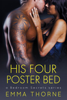 His Four Poster Bed (Bedroom Secrets, #2)