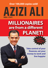 Millionaires Are From Different Planet!