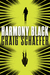 Harmony Black by Craig Schaefer