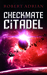 Checkmate Citadel (The Sam Austin Chronicles #3)
