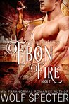 Ebon Fire (Wildfire #2)