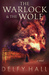 The Warlock and the Wolf (The Naturalist, #1)