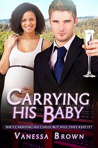 Carrying His Baby: A Billionaire BWWM Pregnancy Romance