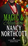 Magic & Mistletoe: A Light Mage Wars Short Story