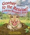 Gopher to the Rescue! A Volcano Recovery Story