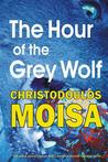 The Hour of the Grey Wolf
