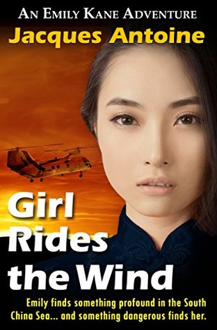 Girl Rides the Wind (An Emily Kane Adventure Book 6)