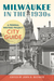 Milwaukee in the 1930s: A Federal Writers Project City Guide