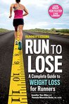 Runner's World Run to Lose:A Complete Guide to Weight Loss for Runners