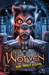 Wolven 3: Wolven: Bad Wolf Rising
