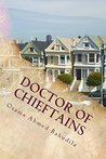 Doctor Of Chieftains: A collection of true stories