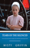Tears of the Silenced by Misty Griffin