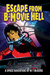 Escape from B-Movie Hell by M.T. McGuire