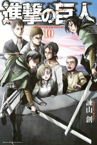 Attack on Titan, Vol. 10 (Attack on Titan, #10)