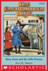 Mary Anne and the Little Princess (The Baby-Sitters Club, #102)