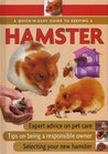 Quick-N-Easy Guide to Keeping a Hamster