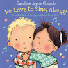 We Love to Sing Along! A Treasury of Four Classic Songs