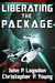 Liberating the Package by John P. Logsdon