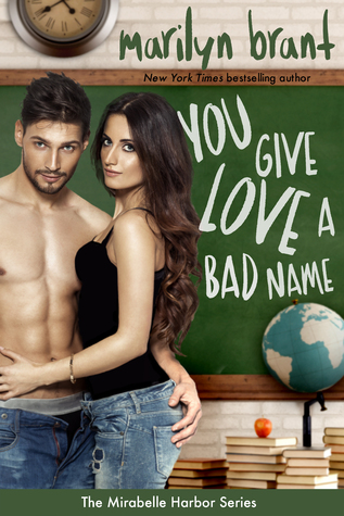 You Give Love a Bad Name (Mirabelle Harbor, #3)
