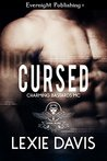 Cursed (Charming Bastards MC, #3)