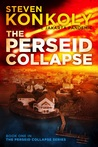 The Perseid Collapse (The Perseid Collapse, #1)