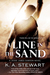 A Line in the Sand by K.A. Stewart