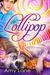 Lollipop (Candy Man, #3)