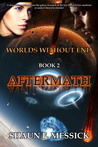 Aftermath (Worlds Without End, #2)