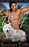 Bound to the Wolf