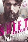 Does a Bear Shift in the Woods (Bear Bites, #4)