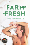Farm Fresh (Naked Organics, #1)