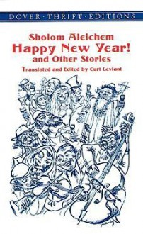 Happy New Year! and Other Stories by Sholem Aleichem